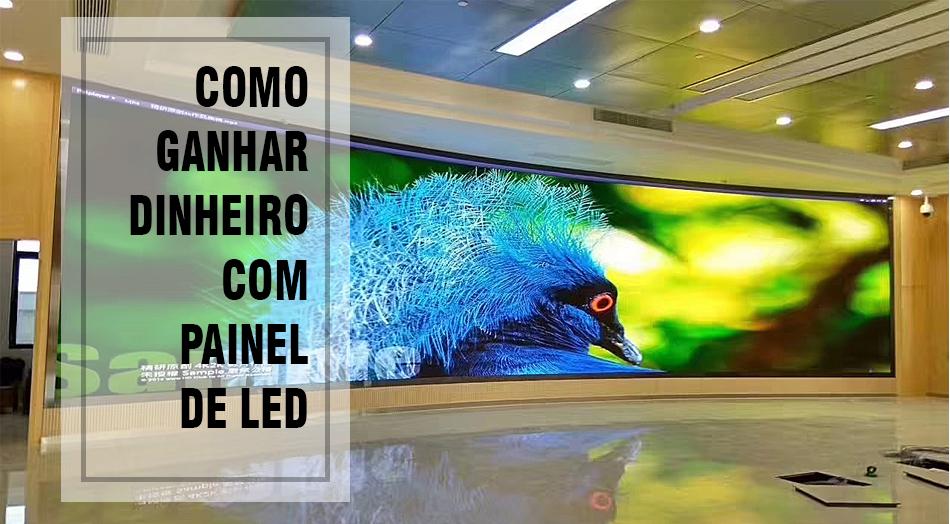 Banner P1LED sobre como ganhar dinheiro com painel de led
